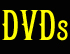 Browse through DVDs